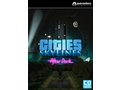 Gra PC Mac OSX Linux Cities: Skylines - After Dark wersja cyfrowa DLC
