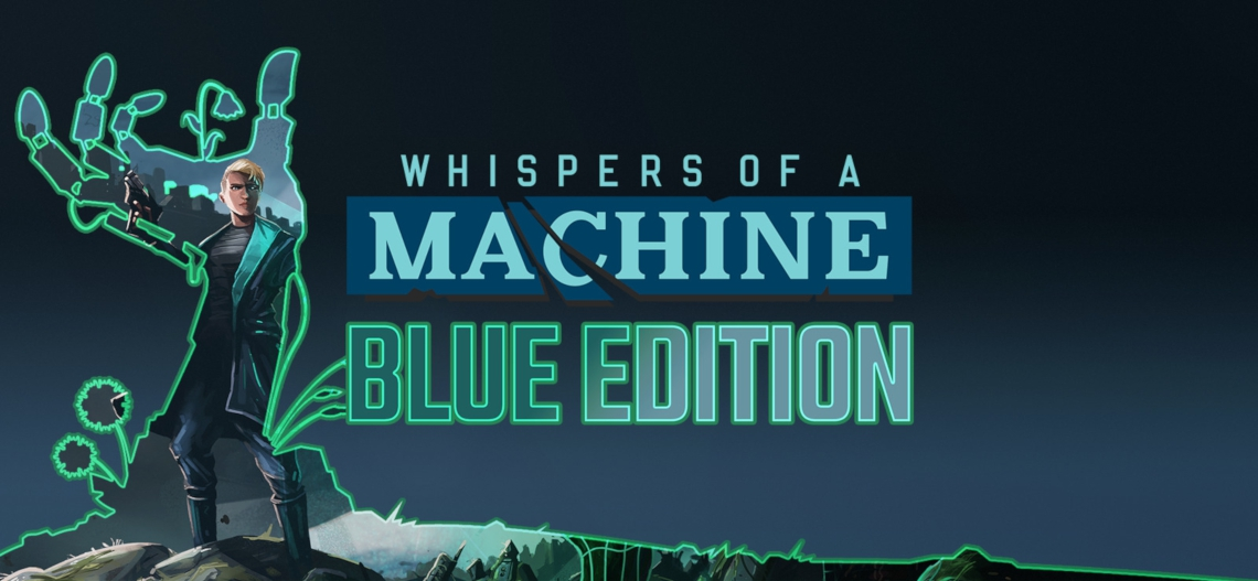 #Whispers of a Machine Blue Edition