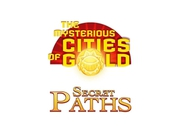 The Mysterious Cities of Gold : Secrets Paths - K00841